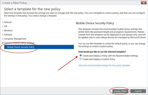 Microsoft intune step by step for small businesses with office365 and click create policy this will configure recommended settings for security encryption system email and applications for all mobile devices maxwellsz