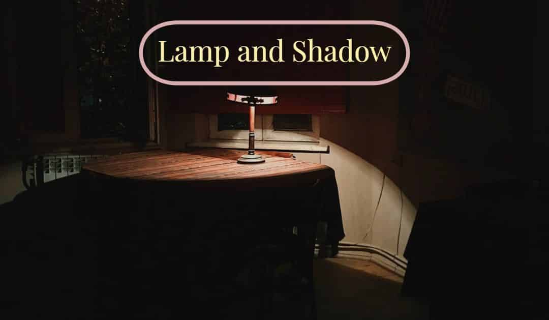 Lamp and Shadow