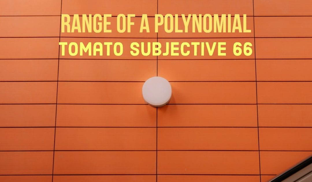 Test of Mathematics Solution Subjective 66 – Range of a Polynomial