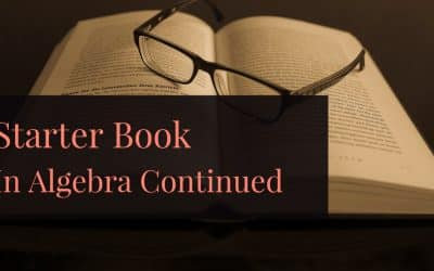 Starters book in Algebra continued