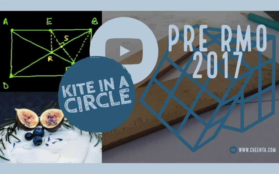 Kite in a Circle – Pre RMO 2017, Problem 13
