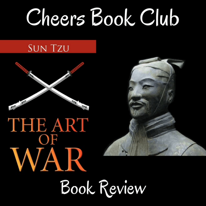 Cheers Book Club …..THE ART OF WAR