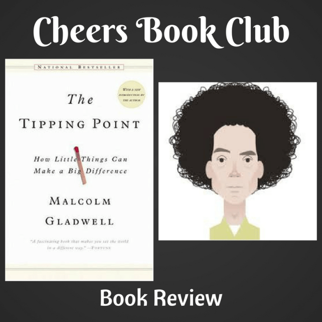 Cheers Book Club ….. The Tipping Point