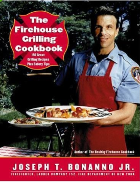 Firehouse Grill Cook Book - Joe Bonanno