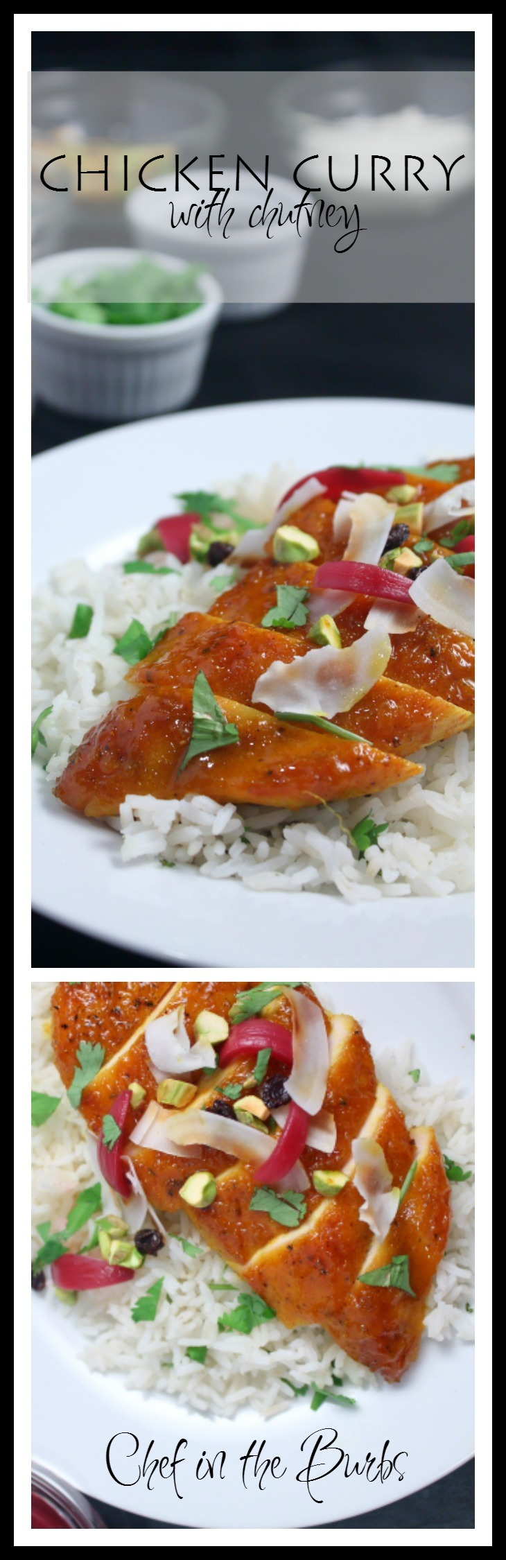 Chicken Curry with Chutney Collage