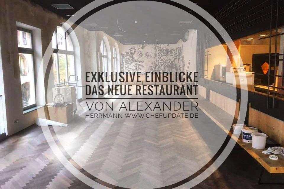 Alexander Herrmann mit Exklusiven Bildern von seinem neuen Restaurant
