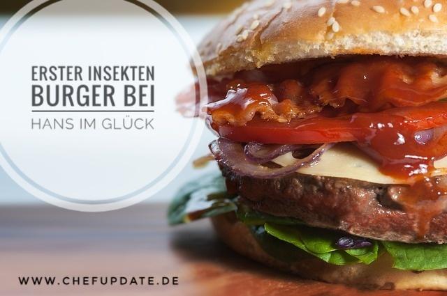 Erster Insekten Burger bei Hans im Glück