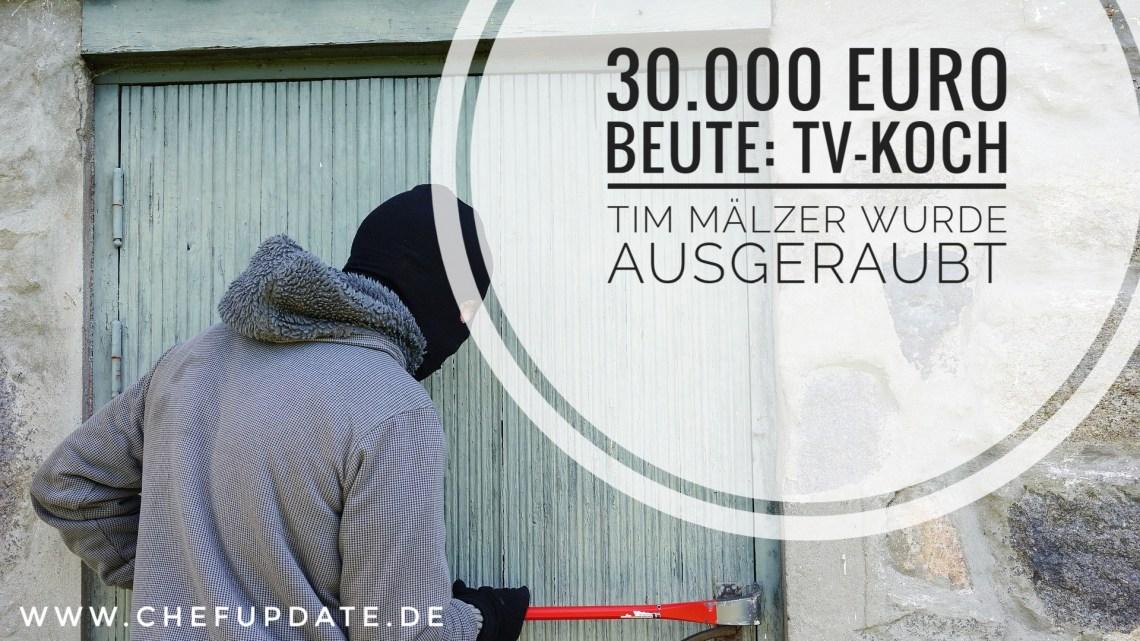 30.000 Euro Beute: TV-Koch Tim Mälzer wurde ausgeraubt