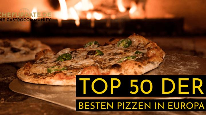 Top 50 der besten Pizzen in Europa