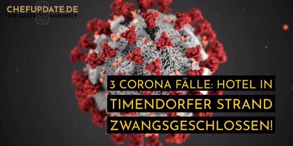 3 Corona Fälle: Hotel in Timendorfer Strand zwangsgeschlossen!