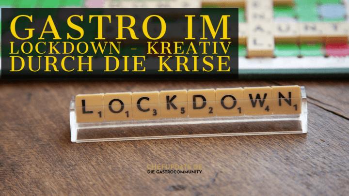 Gastro im Lockdown – Kreativ durch die Krise