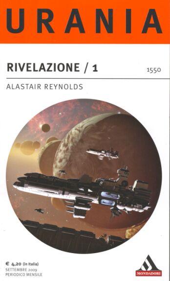 rivelazione 1 il Ciclo della Rivelazione di Alastair Reynolds