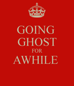 going-ghost-for-awhile