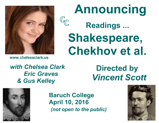 Chelsea Clark, Eric Graves & Gus Kelley perform Shakespeare & Checkhov at Baruch College, April 10, 2016