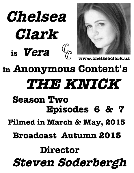 Chelsea Clark is Vera in Anonymous Content's THE KNICK, Episodes 6 & 7, Broadcast Fall 2015, directed by Steven Soderbergh