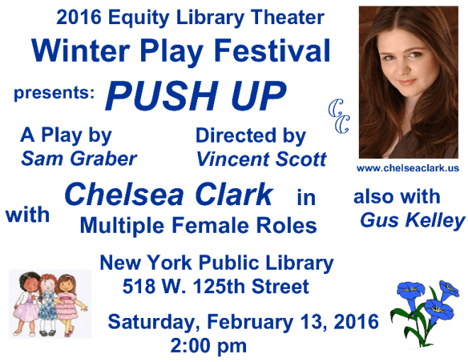 Sam Graber's hilarious play, PUSH UP, with Chelsea Clark and Gus Kelley, at 2016 Equity Library Theater's Winter Play Festival, Feb. 13. Directed by Vincent Scott.