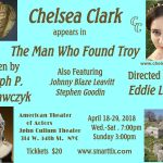 Chelsea Clark plays Sophia Schlieman and Helen of Troy in Joseph P. Krawczyk's THE MAN WHO FOUND TROY, directed by Eddie Lew