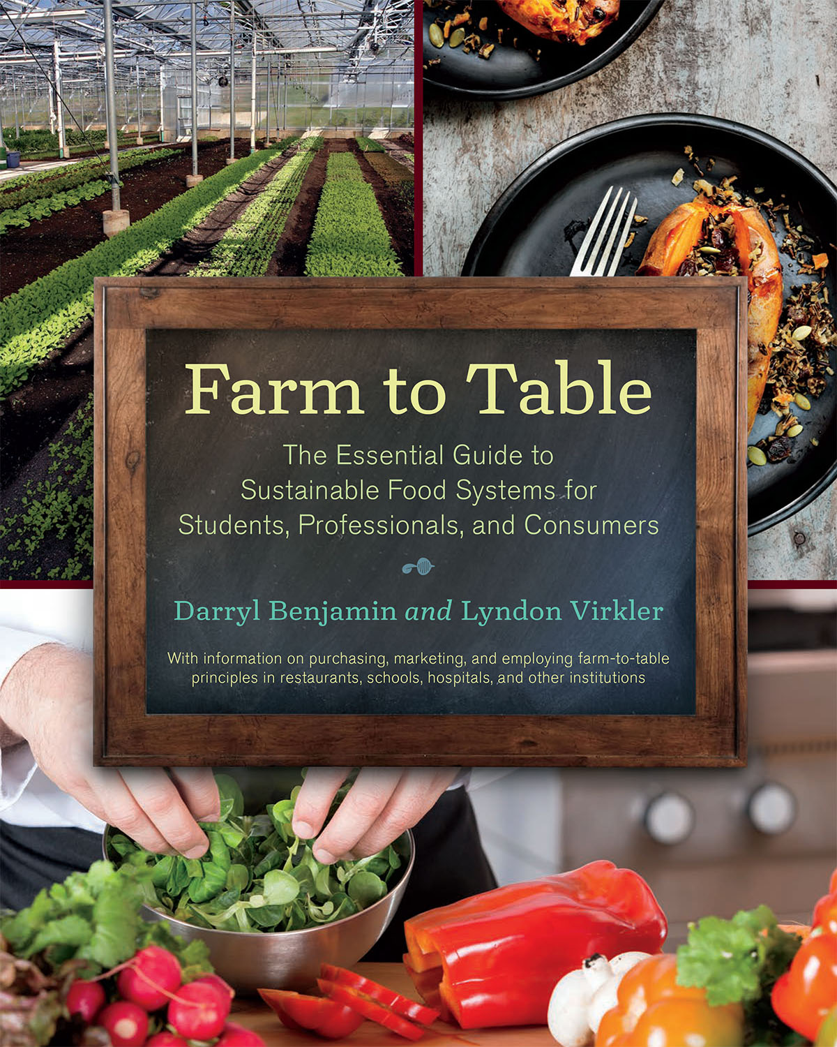 Farm To Table By Darryl Benjamin At Chelsea Green Publishing