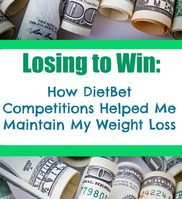 Detailed Info on how DietBet helped me stay motivated to maintain my weight loss