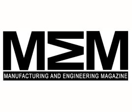 MEM – Manufacturing Engineering Magazine
