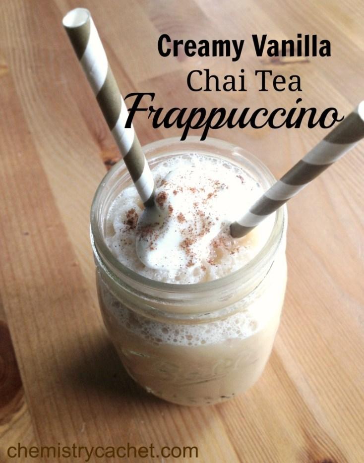 Creamy Vanilla Chai Tea Frappuccino Chemistry Cachet