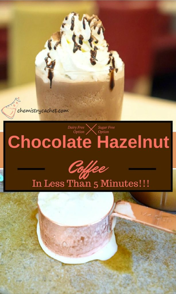 The easiest chocolate Hazelnut Coffee in less than 5 minutes! This is dairy free with sugar free options too! on chemistrycachet.com - your source for endless coffee!