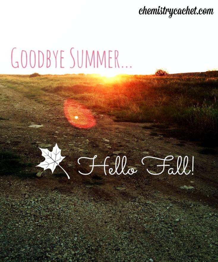 Goodbye long sunny summer days...Hello beautiful crisp autumn days! chemistrycachet.com