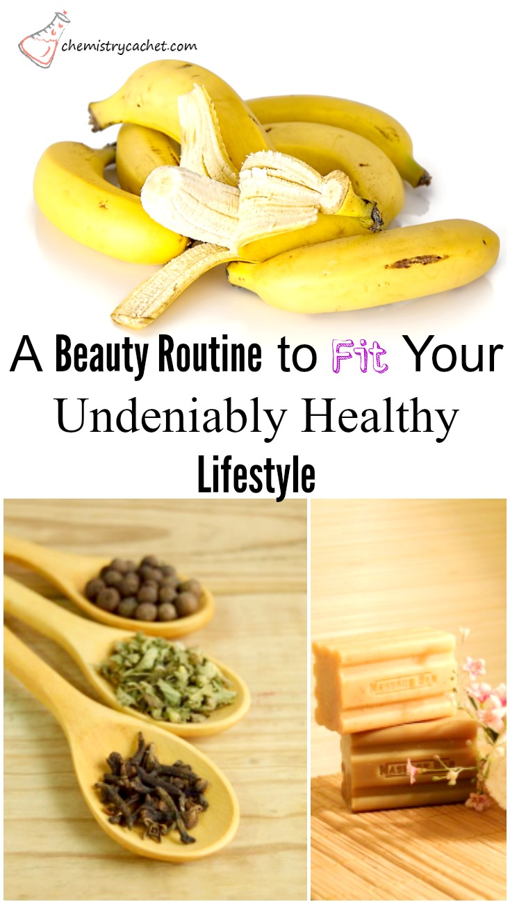 A Beauty Routine to Fit Your Undeniably Healthy Lifestyle on chemistrycachet.com