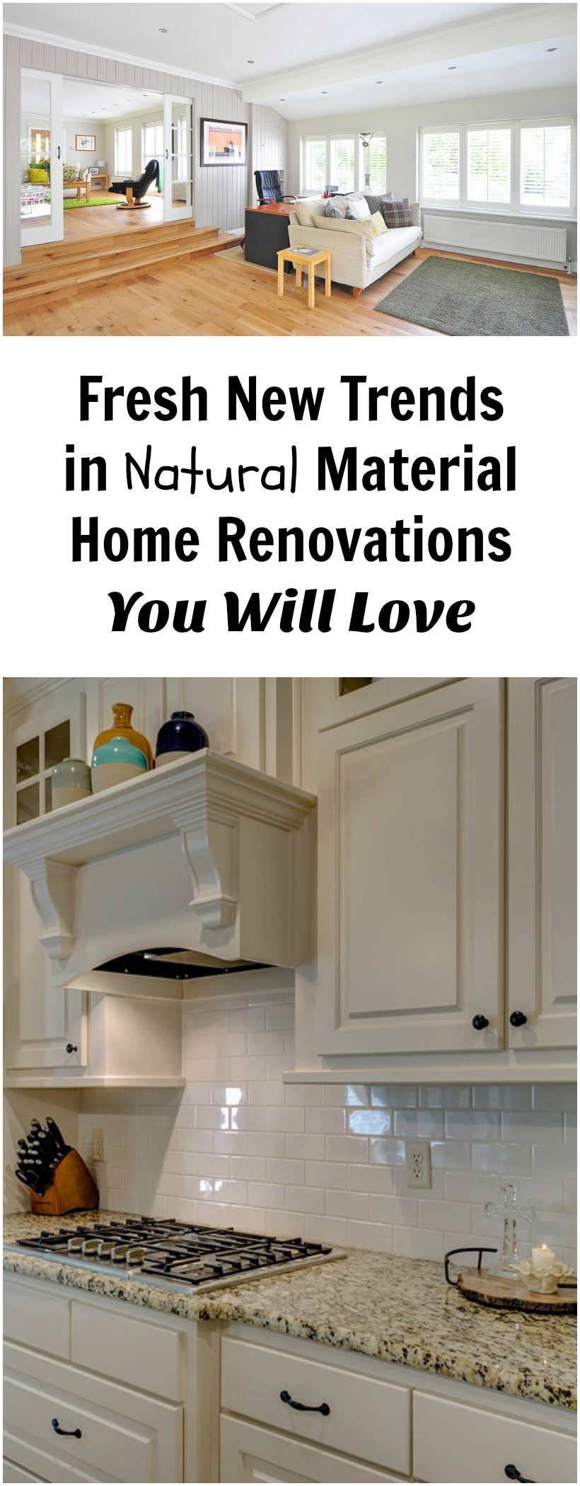 Fresh New Trends in Natural Material Home Renovations You Will Love on chemistrycachet.com