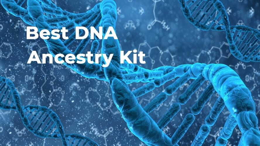 Best DNA Ancestry Kit For 2020
