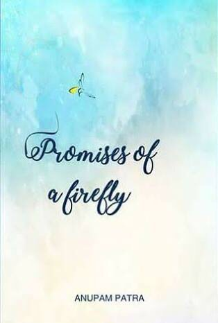 Promises of a Firefly by Anupam Patra – Book Review