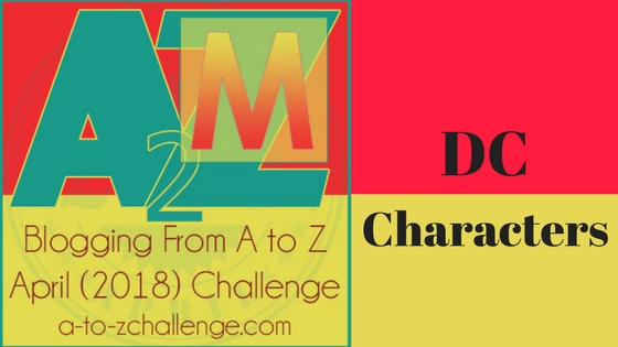 A to z Blogging Challenge | M for Martian Manhunter and others