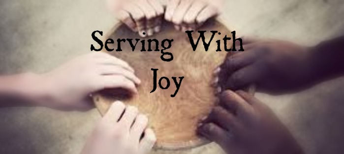 SERVING WITH JOY
