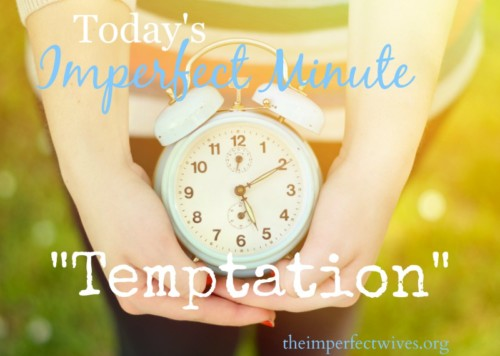 Today's Imperfect Minute