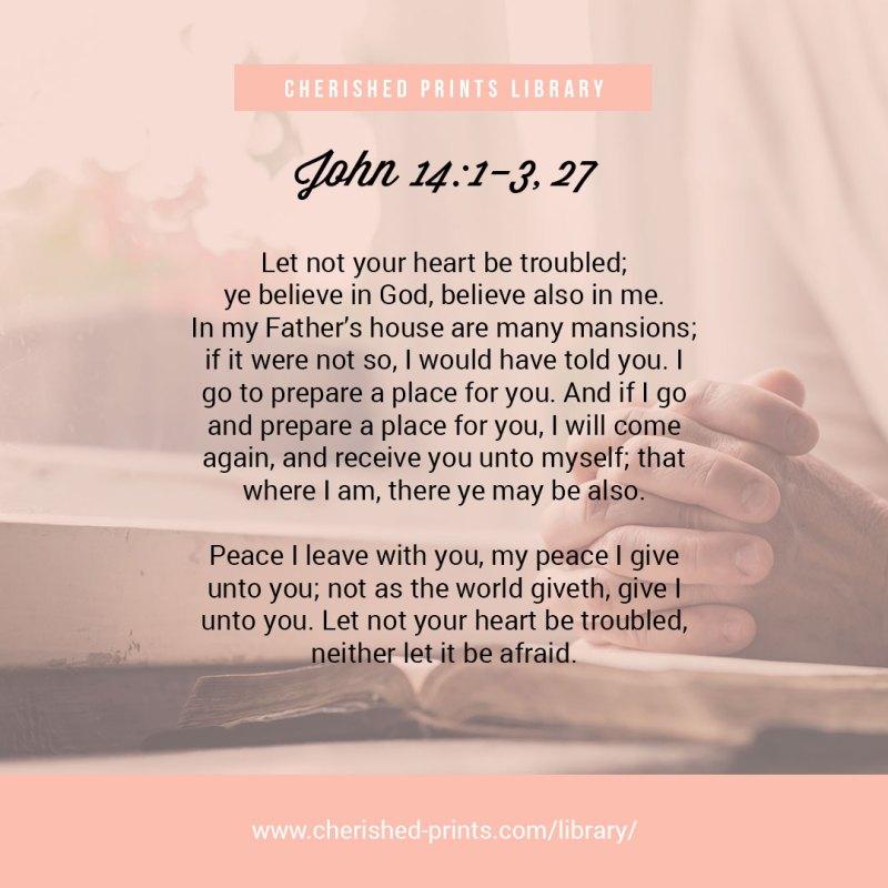 John 14:1-3, 27 -Cherished-Prints-Library