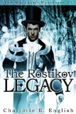 The Rostikov Legacy by Charlotte E. English