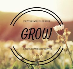 Grow Out: Be The Church – Samuel Burger – June 5, 2016