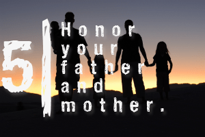 The Ten Commandments: Honor Your Parents – Samuel Burger – July 9, 2017