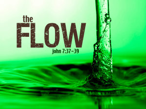 Go With The Flow of the Holy Spirit – Samuel Burger – April 15, 2018