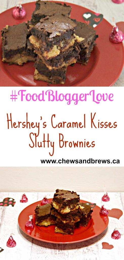 #FoodBloggerLove ~ Hershey's Caramel Kisses Slutty Brownies