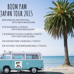 Boom Pam Japan Tour 2015 Schedule!