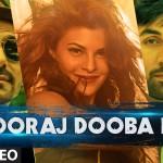 Sooraj Dooba Hain / from Roy