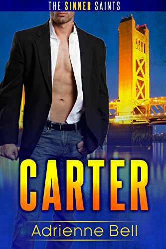 Carter: The Sinner Saints, Book 1