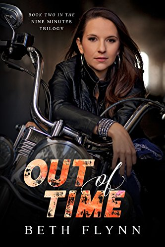 Out Of Time (The Nine Minutes Trilogy, Book 2)