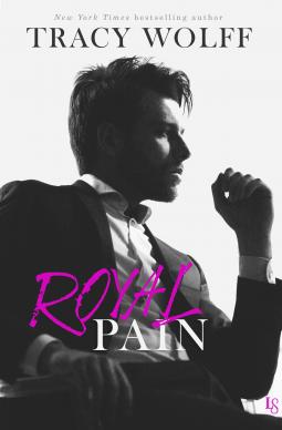 Royal Pain: A His Royal Hotness Novel