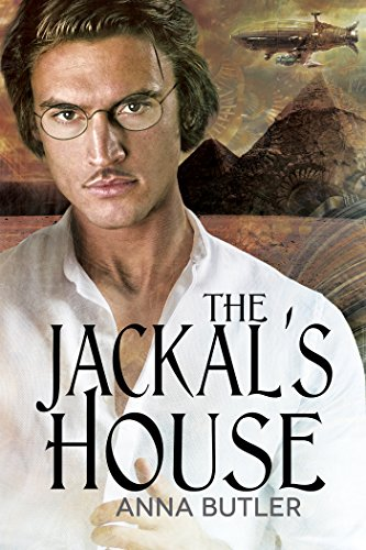 The Jackal's House (Lancaster's Luck, Book 2)