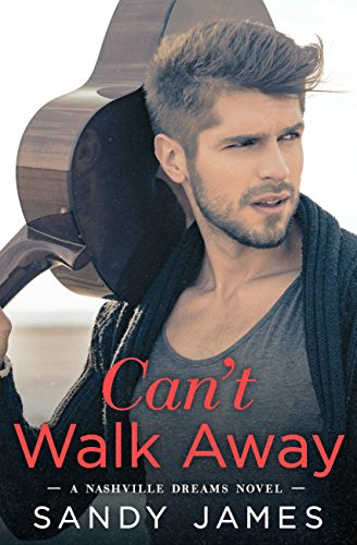 CAN'T WALK AWAY (#1 Nashville Dreams)