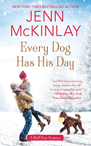 Every Dog Has His Day        (A Bluff Point Romance)               Jenn McKinlay