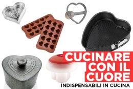 Cucinare con il cuore - indispensabili in cucina