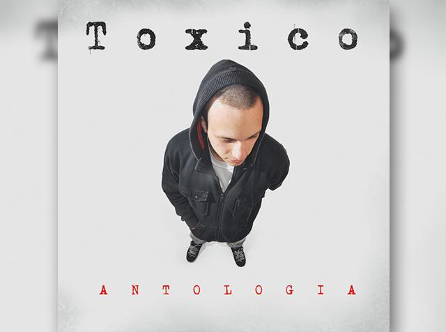 Toxico - Antología